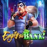 Empty the Bank!